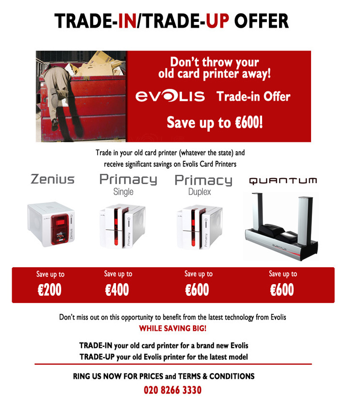 Evolis Trade-In Trade-Up